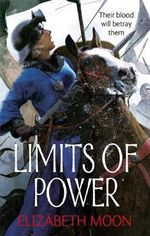Limits of Power - Elizabeth Moon