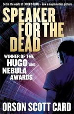 Speaker for the Dead : The Ender's Saga : Book 2 - Orson Scott Card