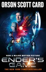 Ender's Game -  With bonus free double movie pass!*  : Ender's Saga : Book 1 - Orson Scott Card