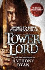 Tower Lord : Raven's Shadow Series : Book 2 - Anthony Ryan