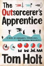 The Outsorcerer's Apprentice - Tom Holt