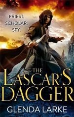 The Lascar's Dagger : Forsaken Lands Series : Book 1 - Glenda Larke