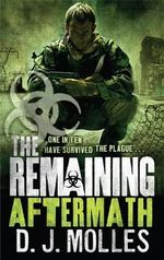 The Remaining : Aftermath : The Remaining Series : Book 2 - D. J. Molles