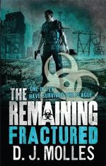 The Remaining : The Remaining Series : Book 4 - D. J. Molles