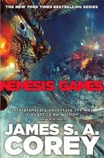 Nemesis Games : Expanse - James S. A. Corey