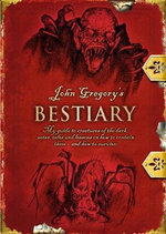 The Spook's Bestiary : The Last Apprentice Series - Joseph Delaney