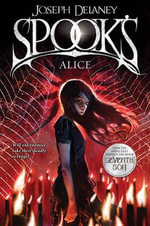 Spook's: Alice : Wardstone Chronicles : Book 12 - Joseph Delaney