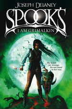 Spook's : I am Grimalkin - Joseph Delaney