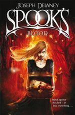 The Spook's Blood : Wardstone Chronicles : Book 10 - Joseph Delaney