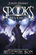 Spook's Revenge : Wardstone Chronicles : Book 13 - Joseph Delaney