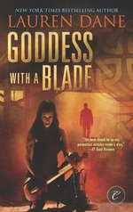 Goddess with a Blade - Lauren Dane