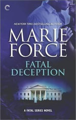 Fatal Deception - Marie Force