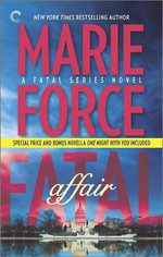 Fatal Affair: Book One of the Fatal Series : One Night with You - Marie Force