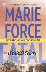 Fatal Deception: Book Five of the Fatal Series : After the Final Epilogue - Marie Force