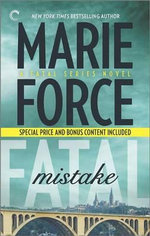 Fatal Mistake: Book Six of the Fatal Series : After the Final Epilogue - Marie Force