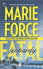 Fatal Jeopardy : Book Seven of the Fatal Series - Marie Force