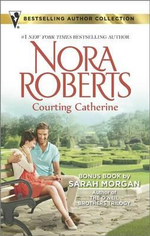 Courting Catherine : French Kiss - Nora Roberts