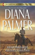 Heartbreaker : In Bed with the Wrangler - Diana Palmer