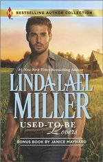 Used-To-Be Lovers : Into His Private Domain - Linda Lael Miller