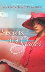 Secrets of a Sinner : No - Yolanda Tonette Sanders