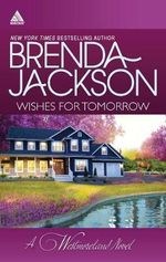 Wishes for Tomorrow : Westmoreland's WayHot Westmoreland Nights - Brenda Jackson