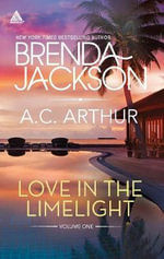 Love in the Limelight : Volume one - Brenda Jackson