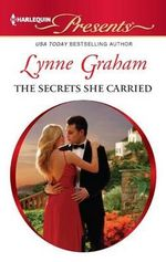 The Secrets She Carried : Harlequin Presents - Lynne Graham