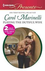 Playing the Dutiful Wife : Expecting His Love-Child - Carol Marinelli