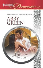 A Shadow of Guilt : Harlequin Presents - Abby Green