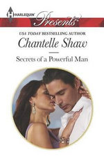 Secrets of a Powerful Man - Chantelle Shaw
