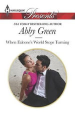 When Falcone's World Stops Turning - Abby Green