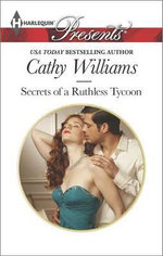 Secrets of a Ruthless Tycoon - Cathy Williams