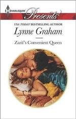 Zarif's Convenient Queen - Lynne Graham