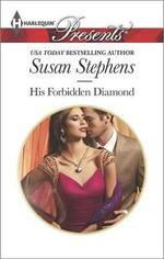 His Forbidden Diamond : Harlequin Presents - Susan Stephens