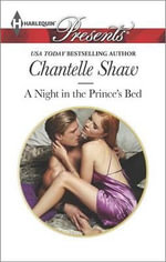 A Night in the Prince's Bed - Chantelle Shaw