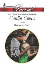 His for a Price : Harlequin Presents - Caitlin Crews