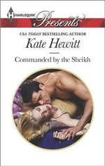 Commanded by the Sheikh - Kate Hewitt