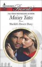 Sheikh's Desert Duty : Harlequin Presents - Maisey Yates