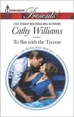 To Sin with the Tycoon : Harlequin Presents - Cathy Williams