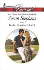 In the Brazilian's Debt : Harlequin Presents - Susan Stephens