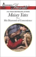 His Diamond of Convenience : Harlequin Presents - Maisey Yates
