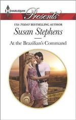 At the Brazilian's Command - Susan Stephens