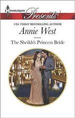 The Sheikh's Princess Bride : Harlequin Presents - Annie West