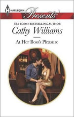At Her Boss's Pleasure : Harlequin Presents - Cathy Williams