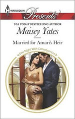 Married for Amari's Heir : Harlequin Presents - Maisey Yates