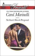 Sicilian's Shock Proposal : Harlequin Presents - Carol Marinelli
