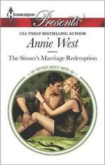 The Sinner's Marriage Redemption : Harlequin Presents - Annie West