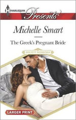 The Greek's Pregnant Bride : Harlequin Large Print Presents - Michelle Smart