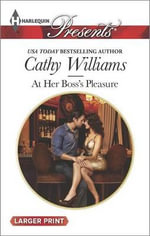 At Her Boss's Pleasure : Harlequin Large Print Presents - Cathy Williams
