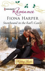 Snowbound in the Earl's Castle : Harlequin Romance - Fiona Harper